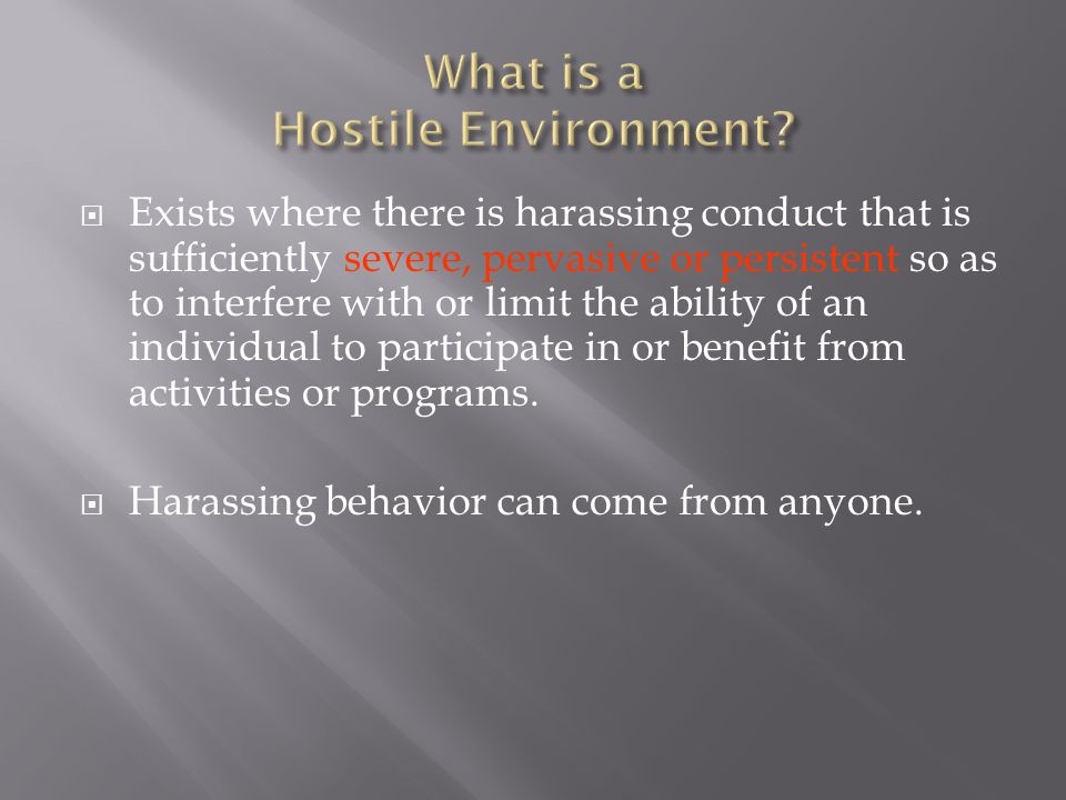 What is a Hostile Environment