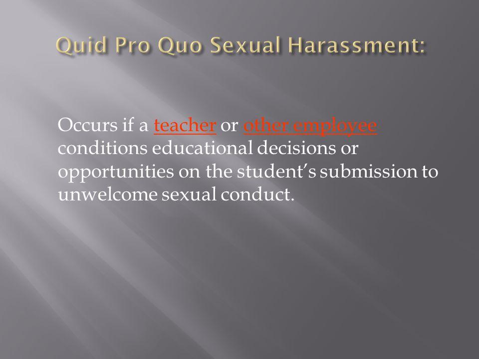 Quid Pro Quo Sexual Harassment: