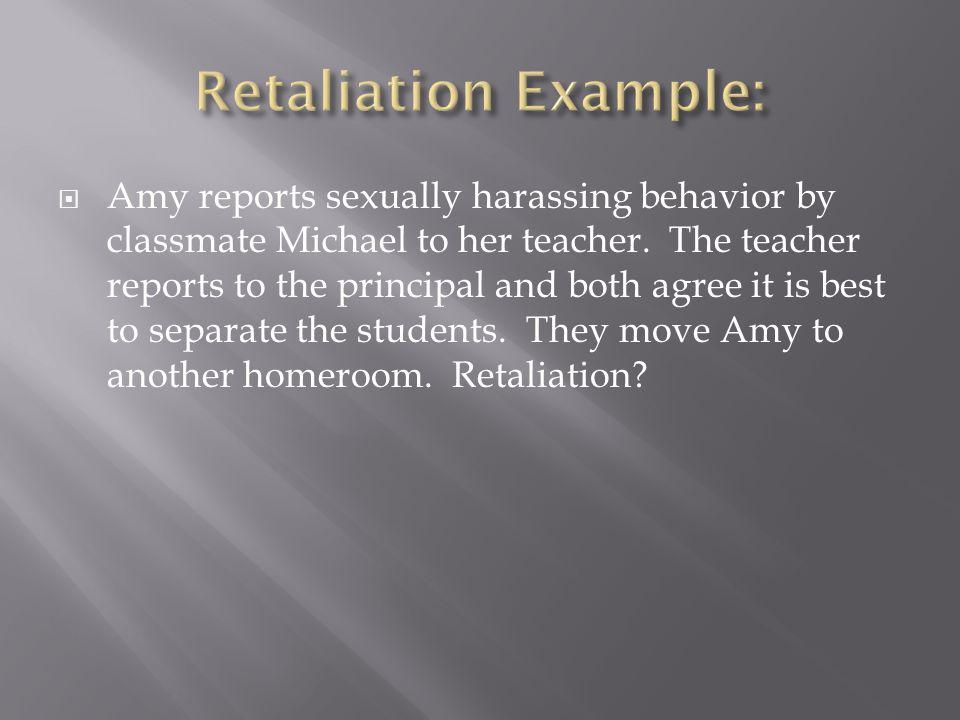 Retaliation Example: