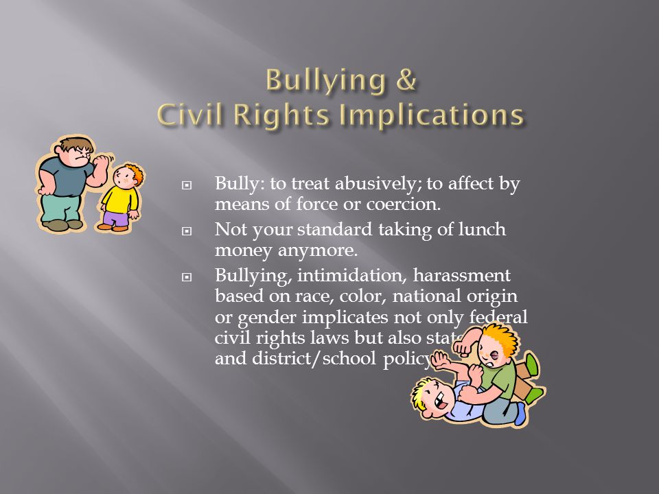 Bullying & Civil Rights Implications