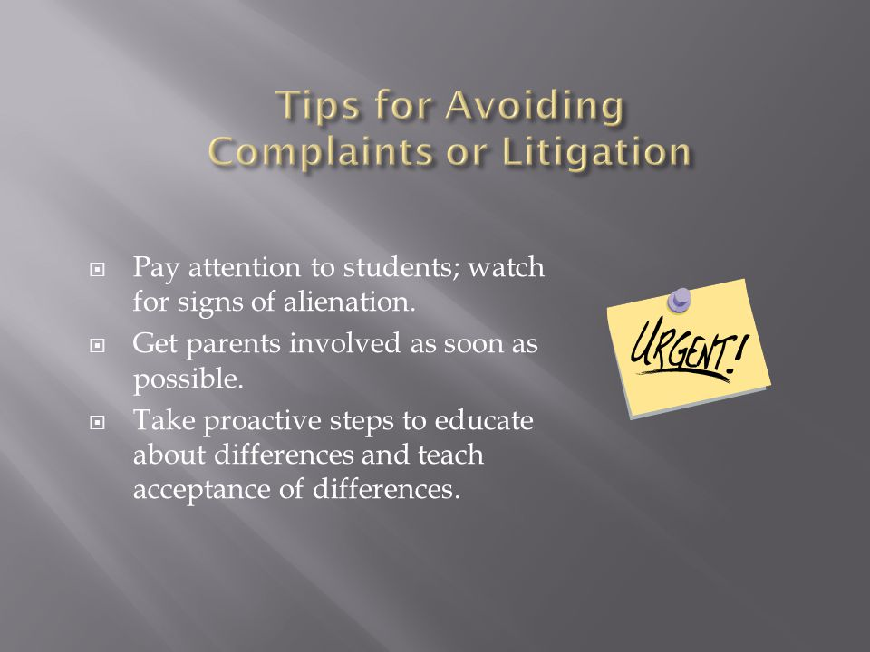 Tips for Avoiding Complaints or Litigation