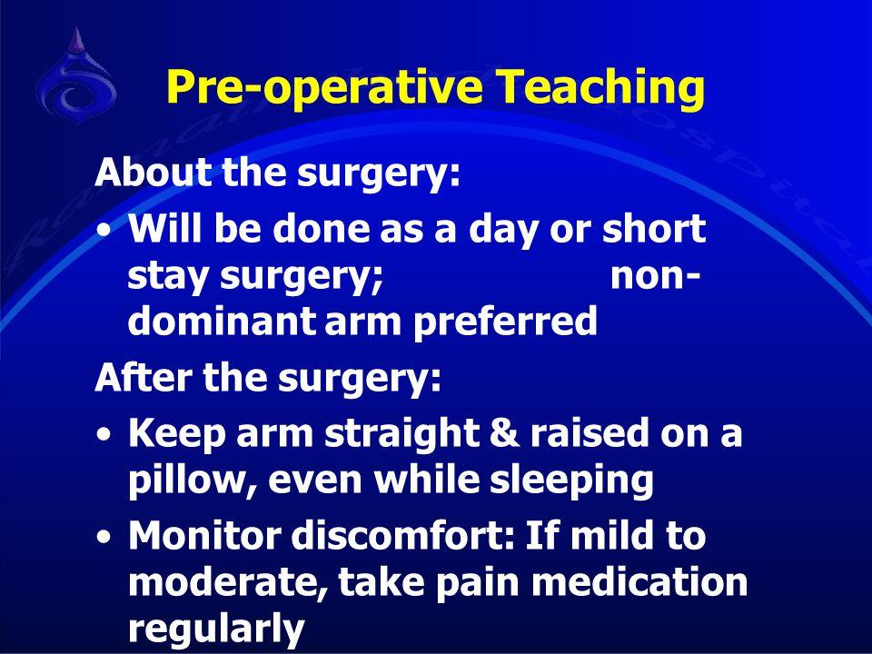 Pre-operative Teaching