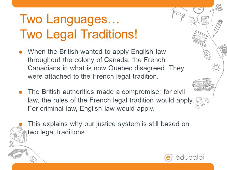 Two Languages… Two Legal Traditions!