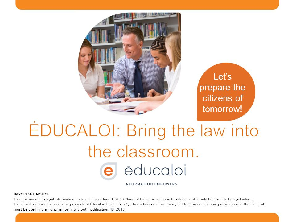 ÉDUCALOI: Bring the law into the classroom.