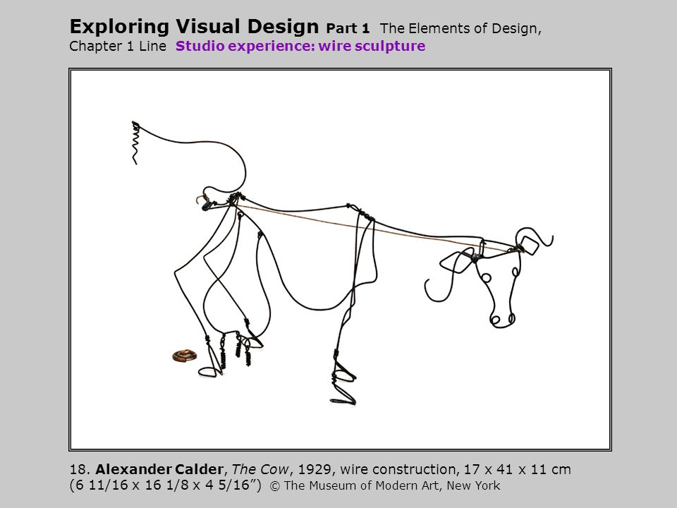 Exploring Visual Design Part 1 The Elements of Design, Chapter 1 Line Studio experience: wire sculpture
