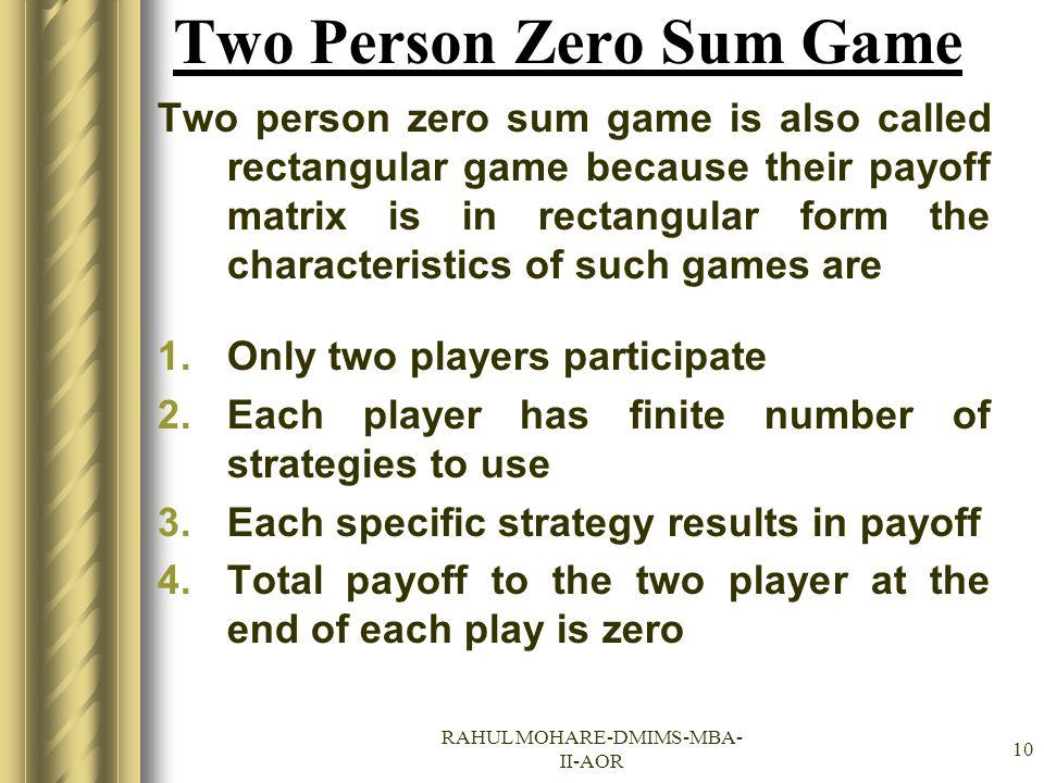 Two Person Zero Sum Game
