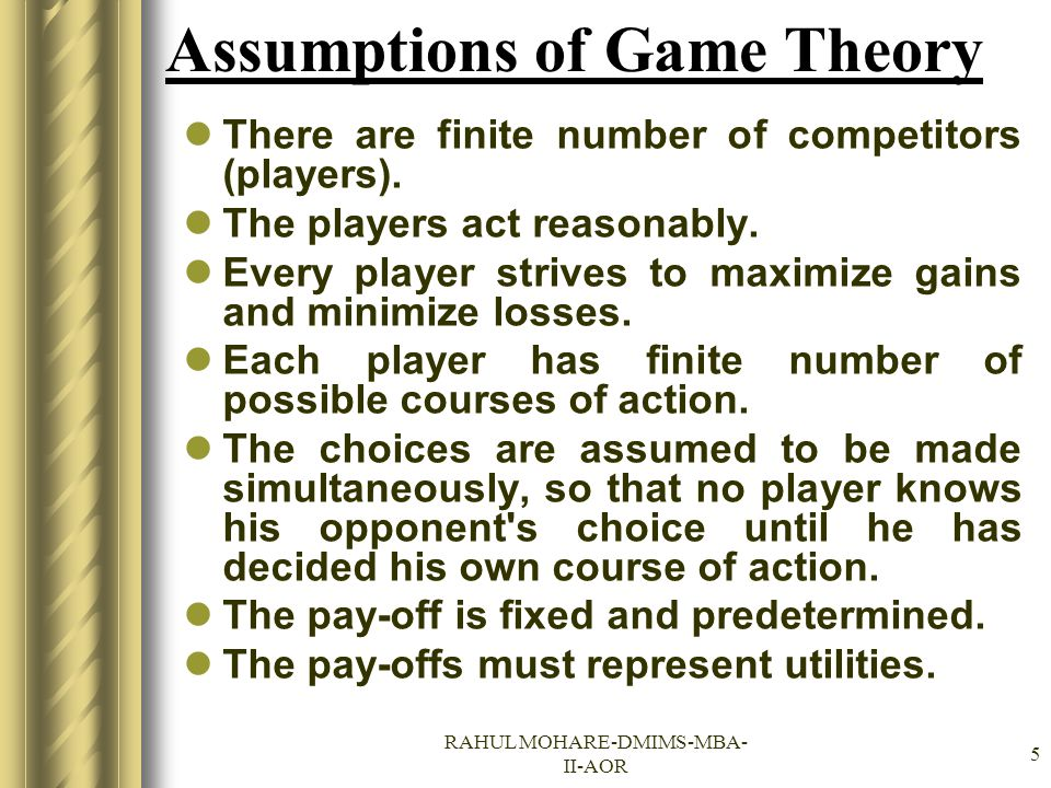 Assumptions of Game Theory