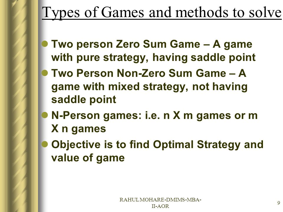 Types of Games and methods to solve