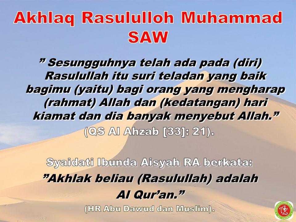 Akhlaq Rasululloh Muhammad SAW
