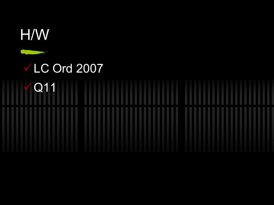 H/W LC Ord 2007 Q11