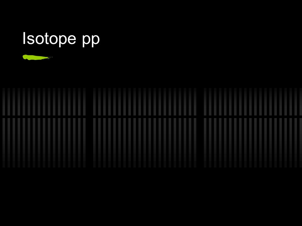 Isotope pp