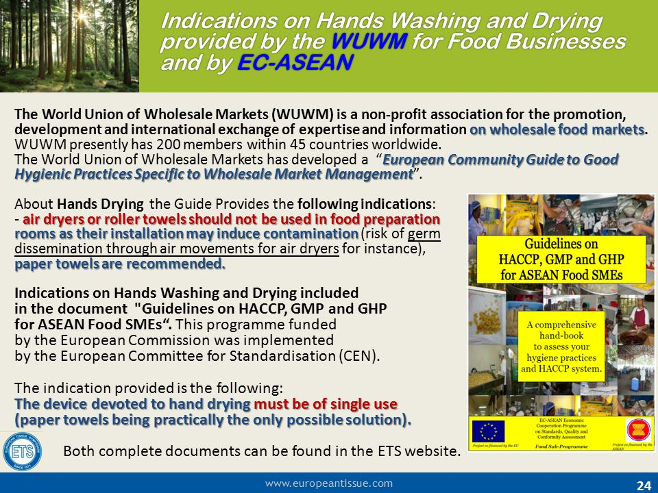 Indications on Hands Washing and Drying provided by the WUWM for Food Businesses and by EC-ASEAN