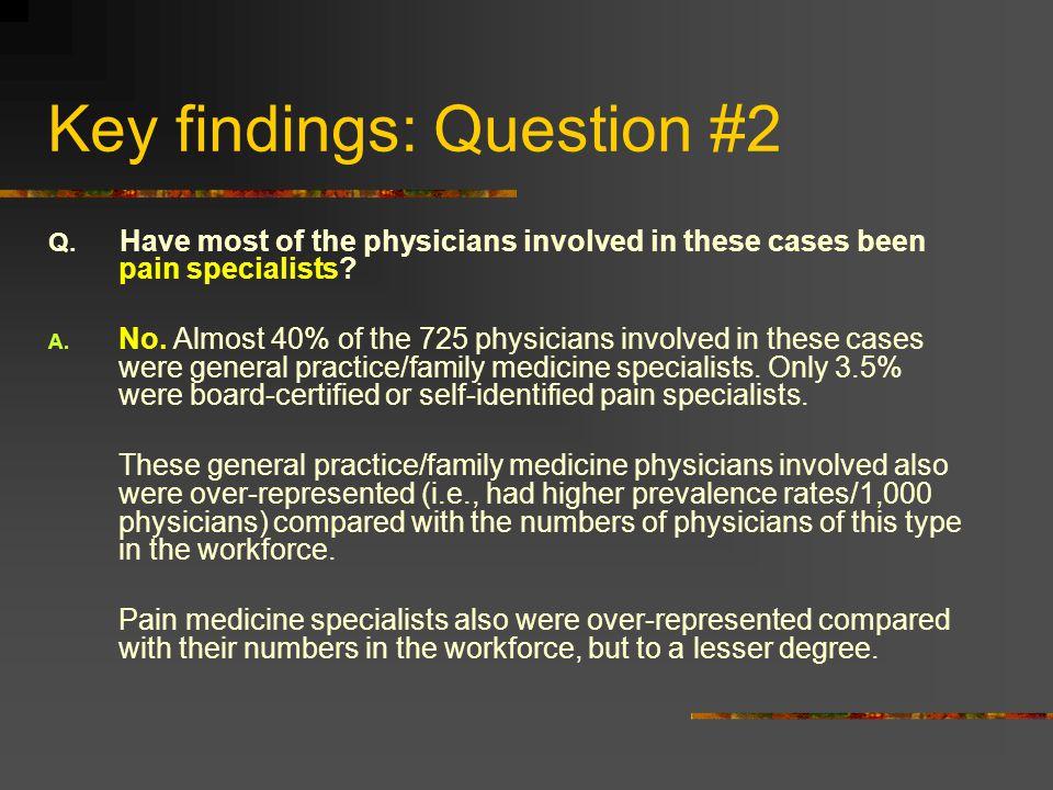 Key findings: Question #2
