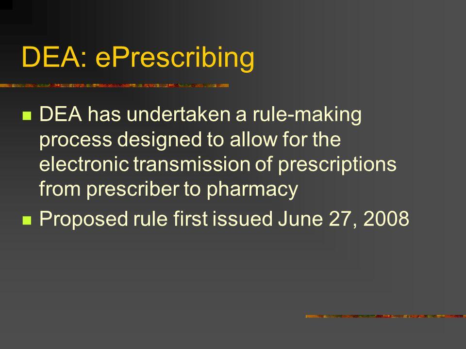 DEA: ePrescribing