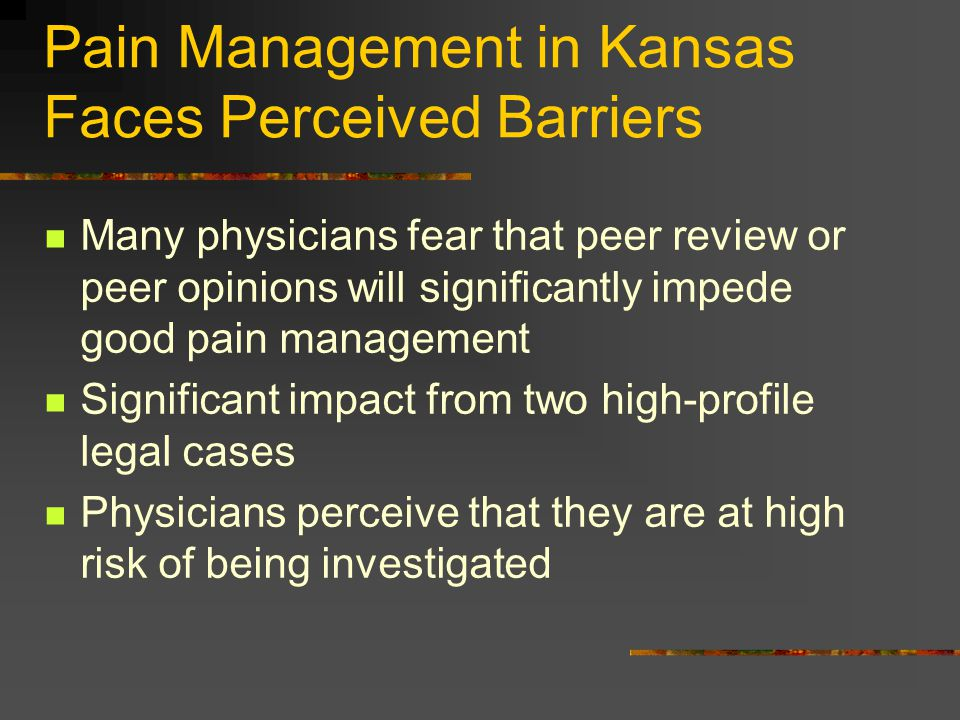 Pain Management in Kansas Faces Perceived Barriers