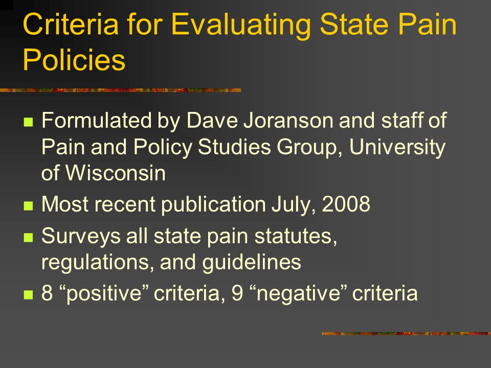 Criteria for Evaluating State Pain Policies