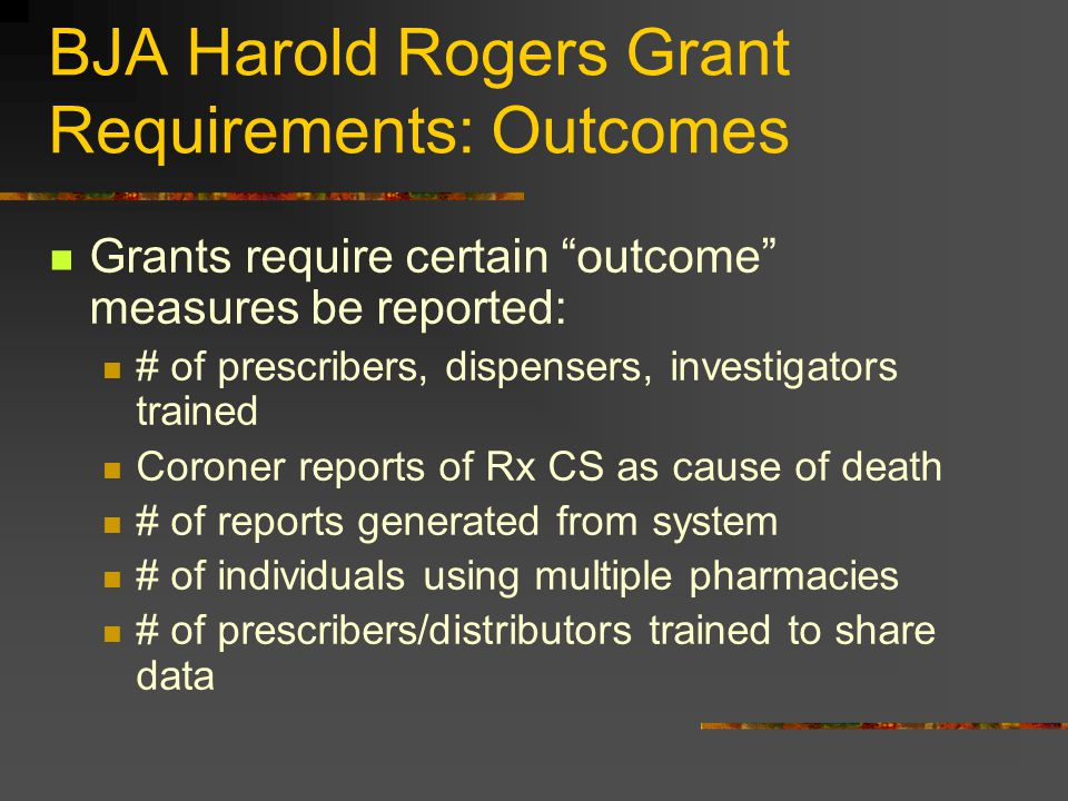 BJA Harold Rogers Grant Requirements: Outcomes