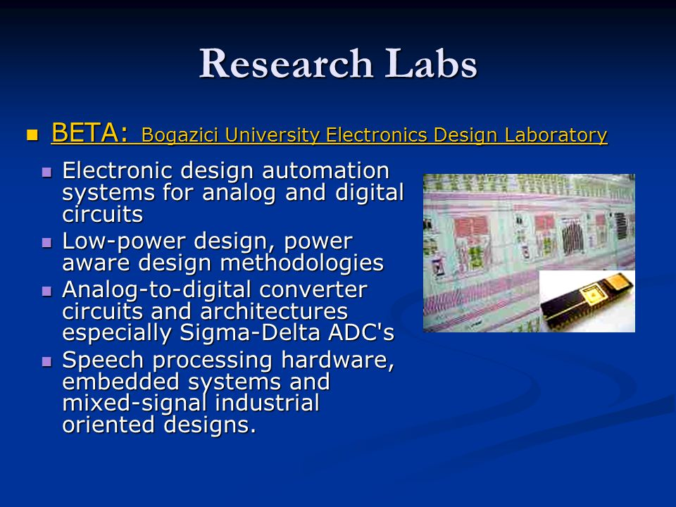 Research Labs BETA: Bogazici University Electronics Design Laboratory