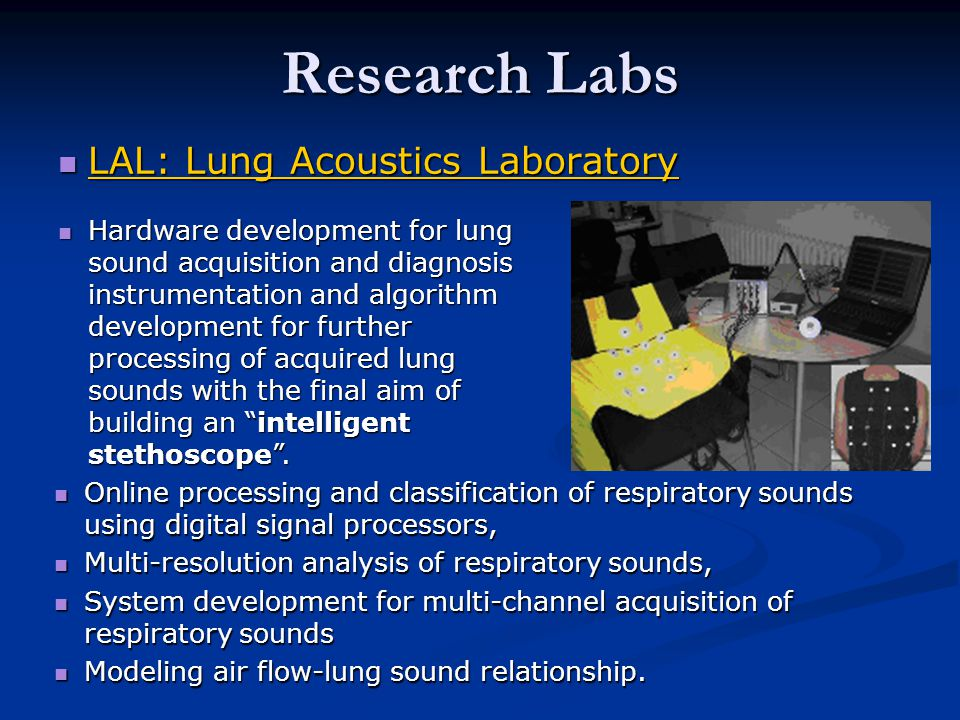 Research Labs LAL: Lung Acoustics Laboratory