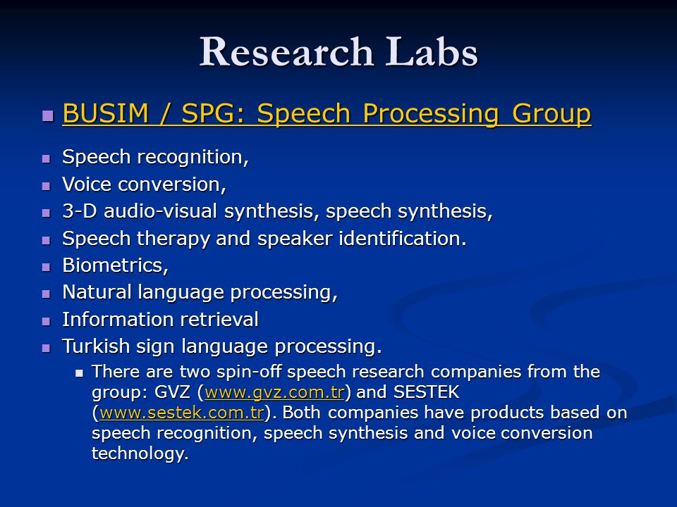 Research Labs BUSIM / SPG: Speech Processing Group Speech recognition,
