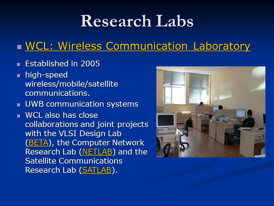 Research Labs WCL: Wireless Communication Laboratory