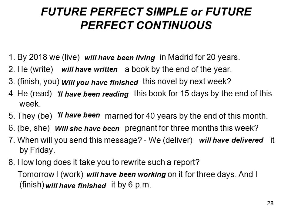 FUTURE PERFECT SIMPLE or FUTURE PERFECT CONTINUOUS