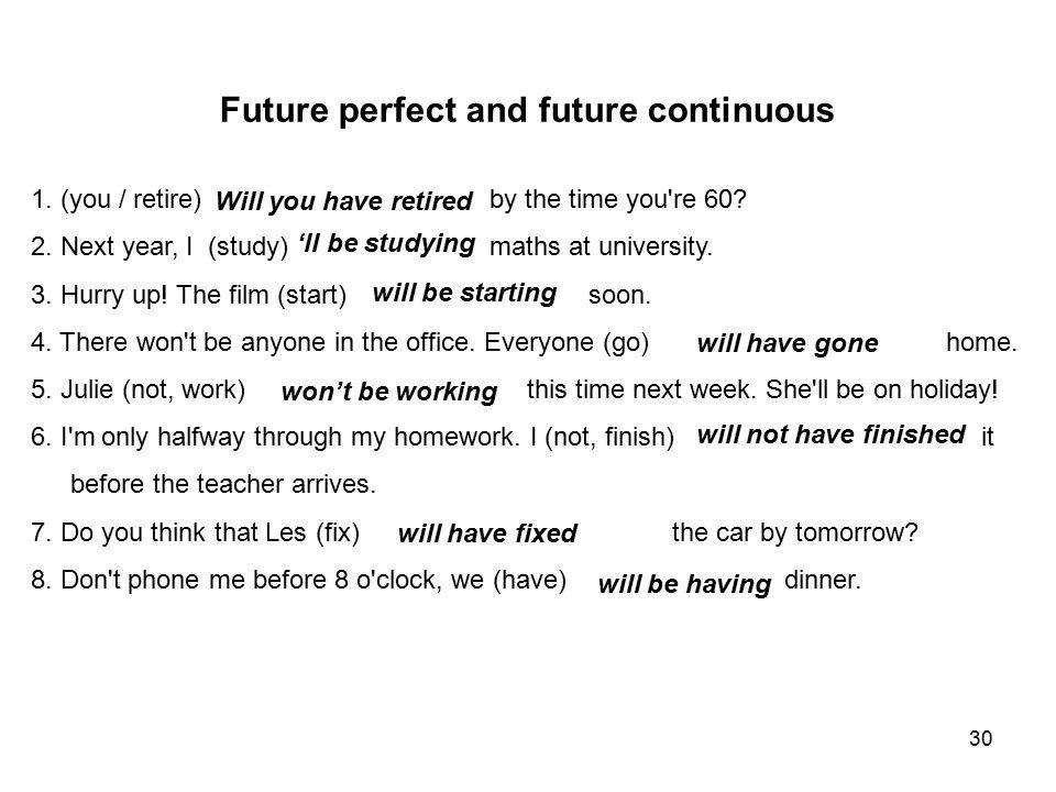 Future perfect and future continuous