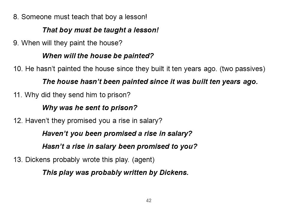 8. Someone must teach that boy a lesson!