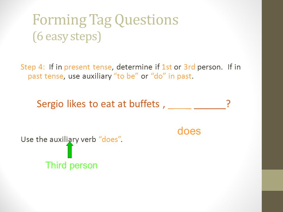 Forming Tag Questions (6 easy steps)