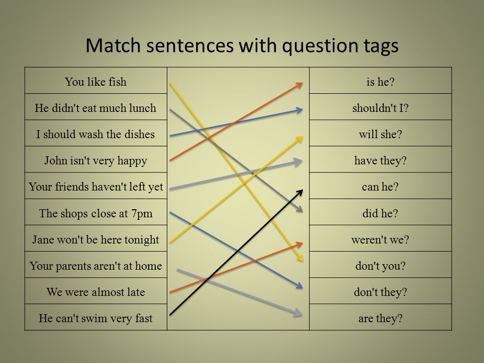 Match sentences with question tags