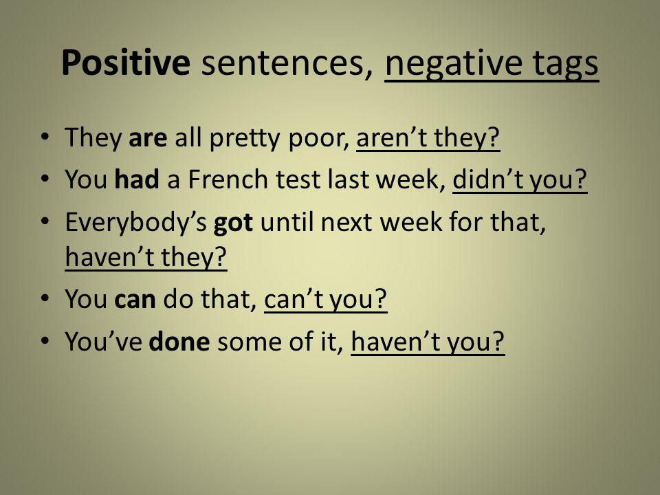 Positive sentences, negative tags