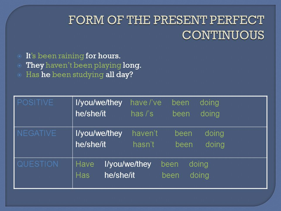 FORM OF THE PRESENT PERFECT CONTINUOUS