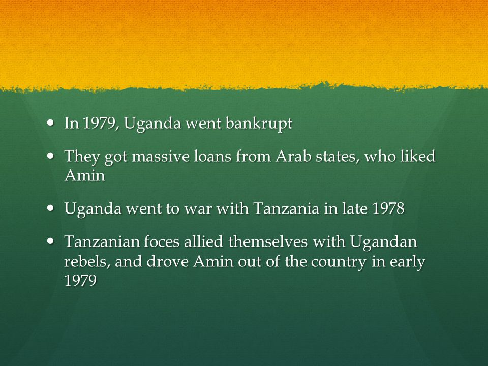 In 1979, Uganda went bankrupt