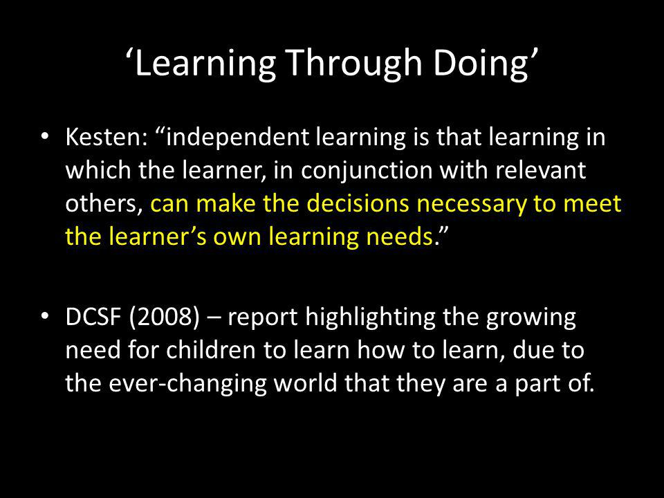 'Learning Through Doing'