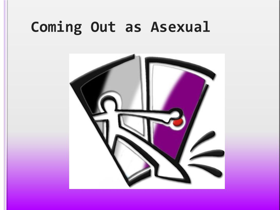Coming Out as Asexual