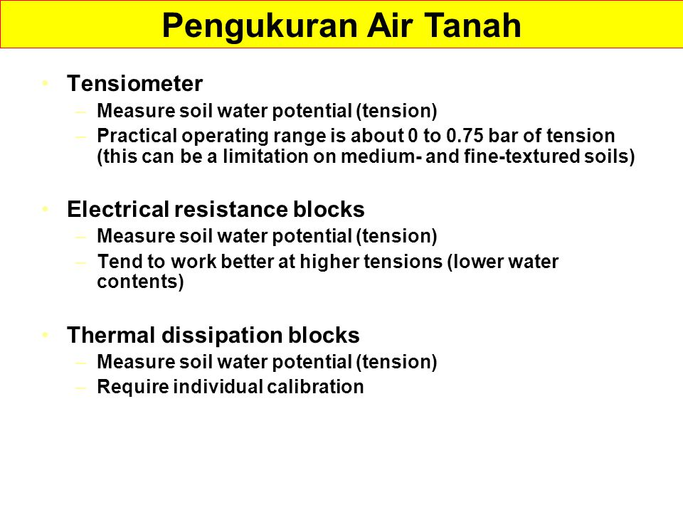 Pengukuran Air Tanah Tensiometer Electrical resistance blocks
