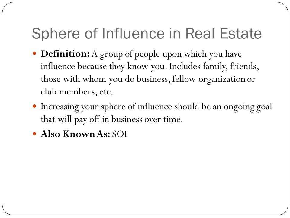 Sphere of Influence in Real Estate