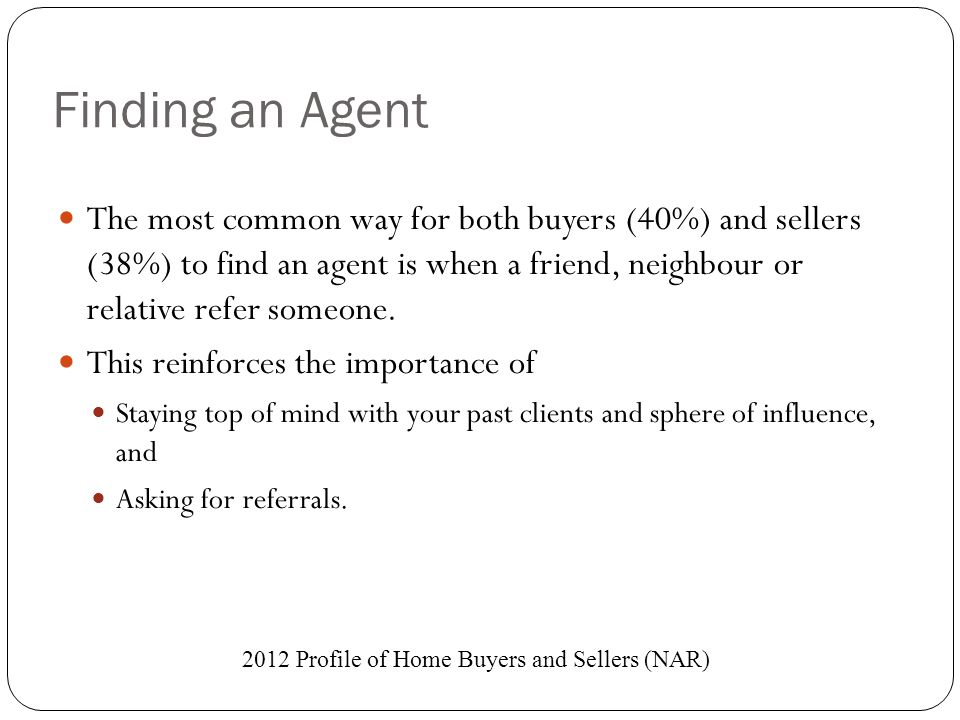 2012 Profile of Home Buyers and Sellers (NAR)