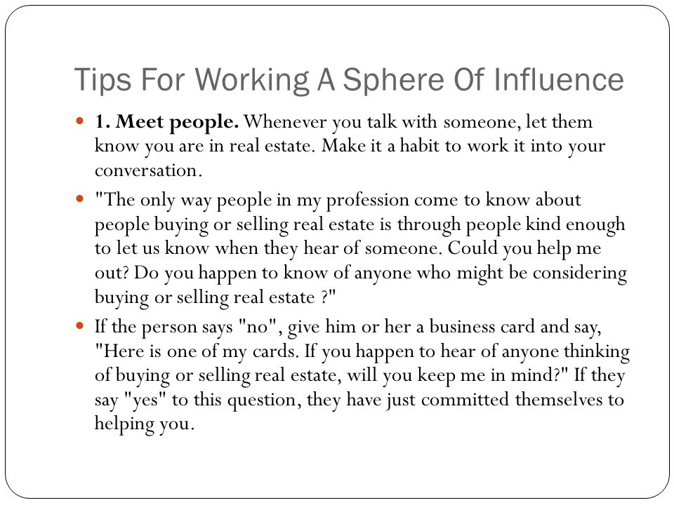 Tips For Working A Sphere Of Influence