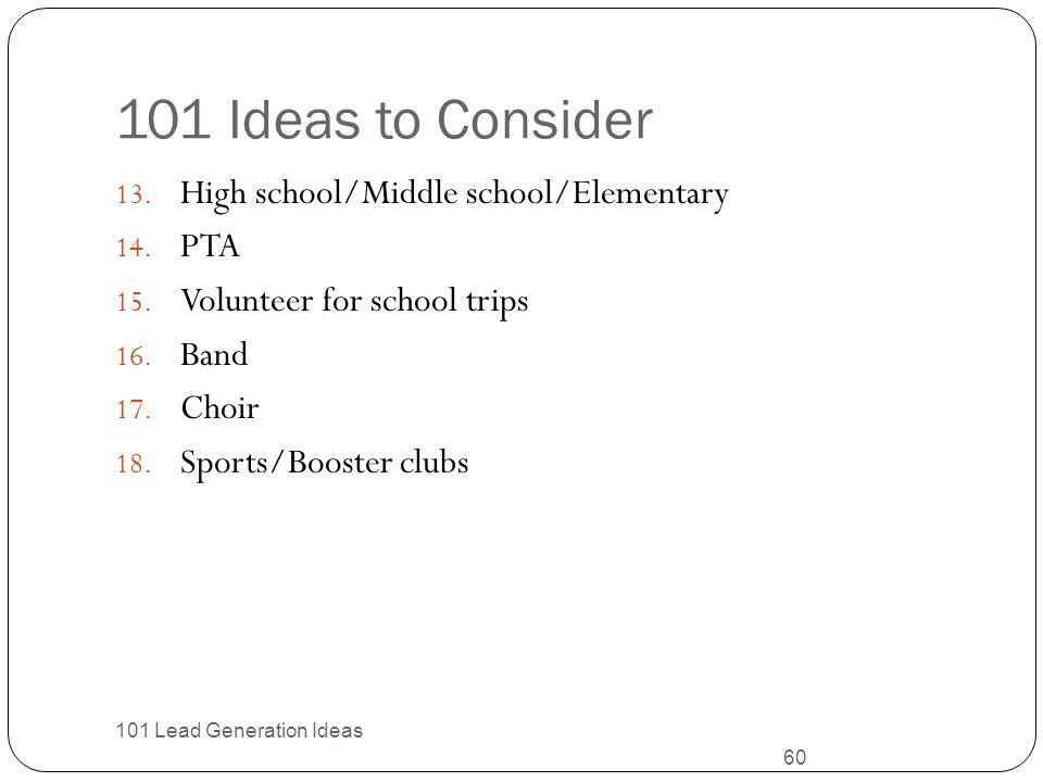 101 Ideas to Consider High school/Middle school/Elementary PTA