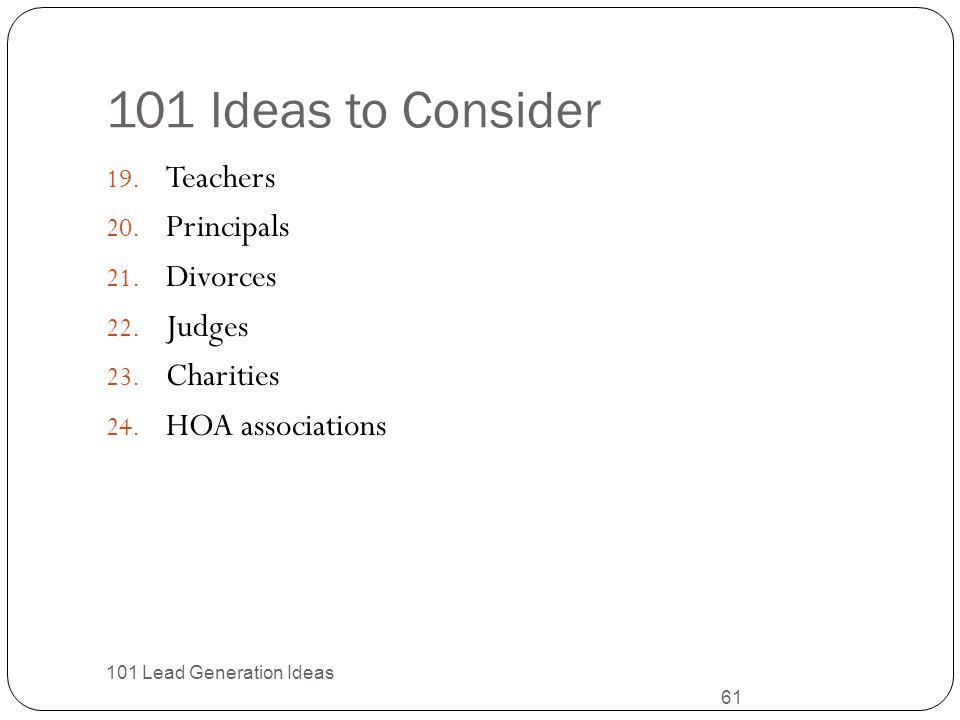 101 Ideas to Consider Teachers Principals Divorces Judges Charities