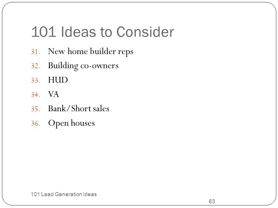 101 Ideas to Consider New home builder reps Building co-owners HUD VA
