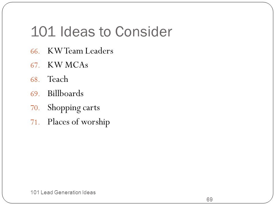 101 Ideas to Consider KW Team Leaders KW MCAs Teach Billboards