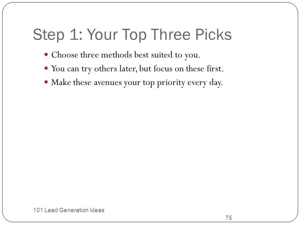 Step 1: Your Top Three Picks