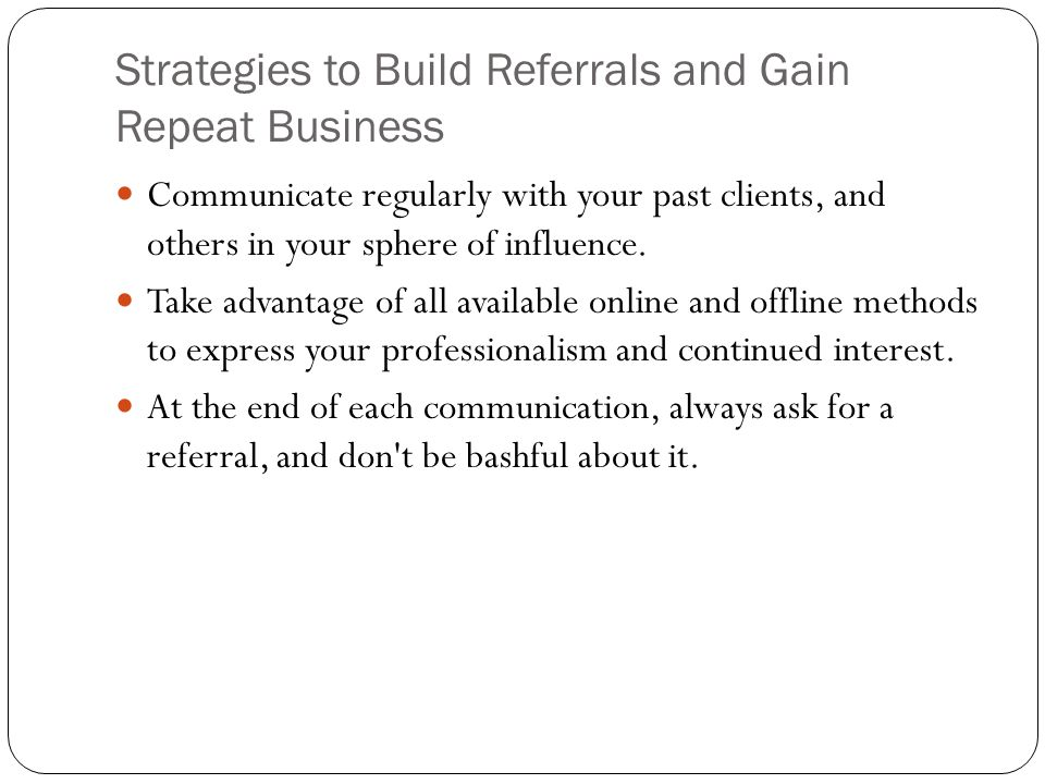 Strategies to Build Referrals and Gain Repeat Business
