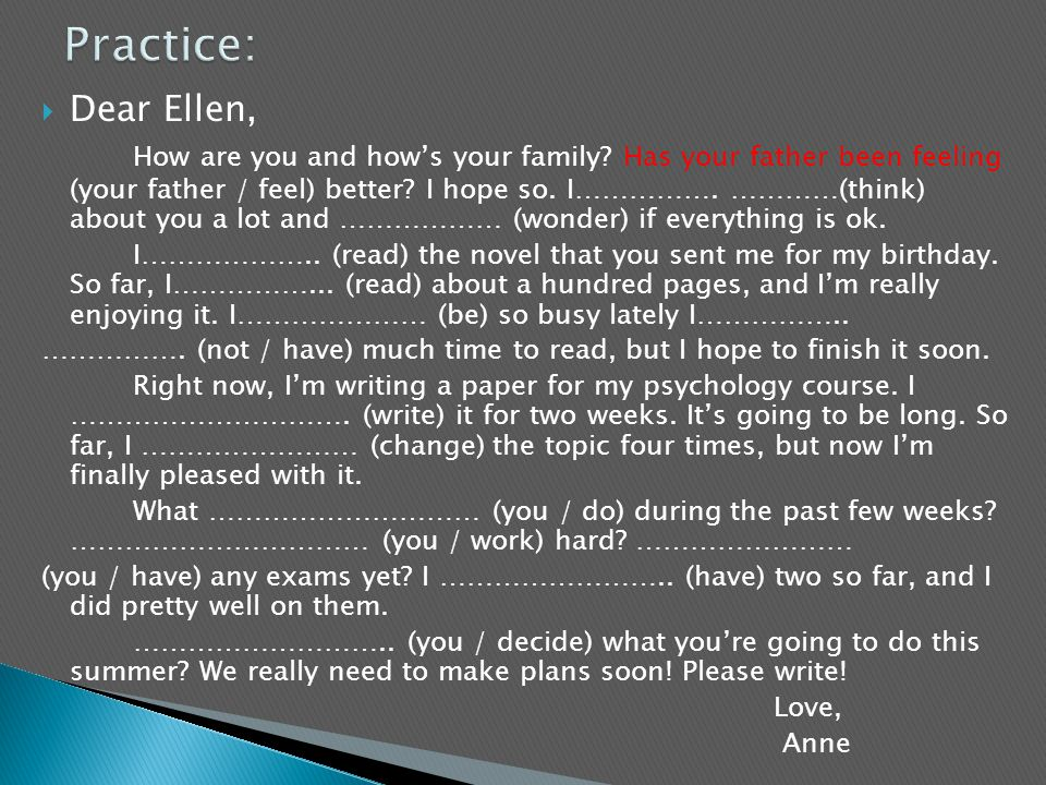 Practice: Dear Ellen,