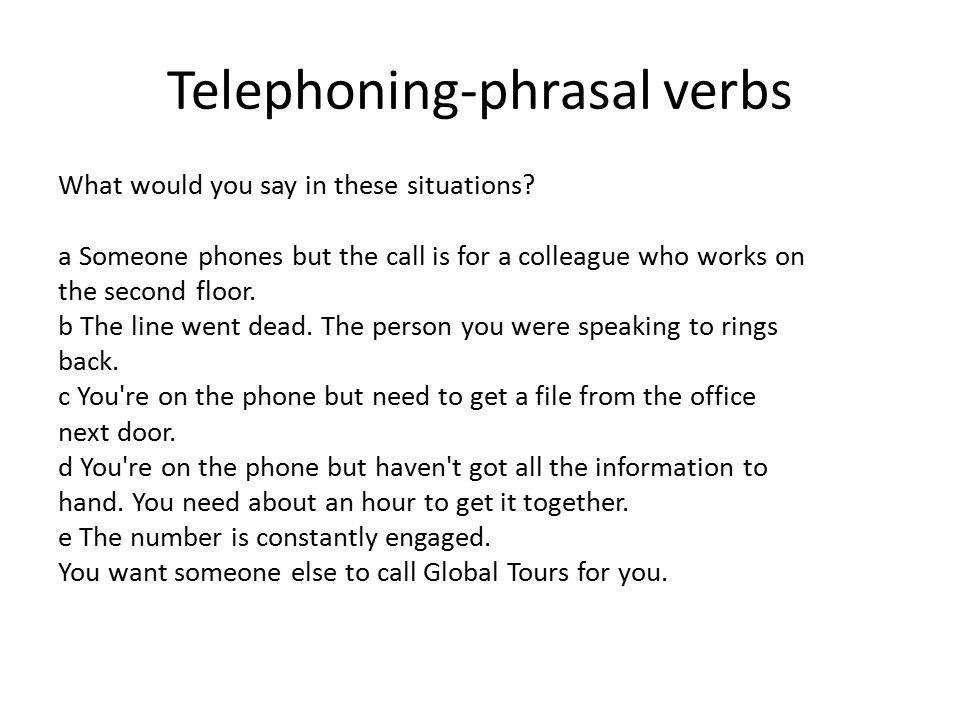 Telephoning-phrasal verbs