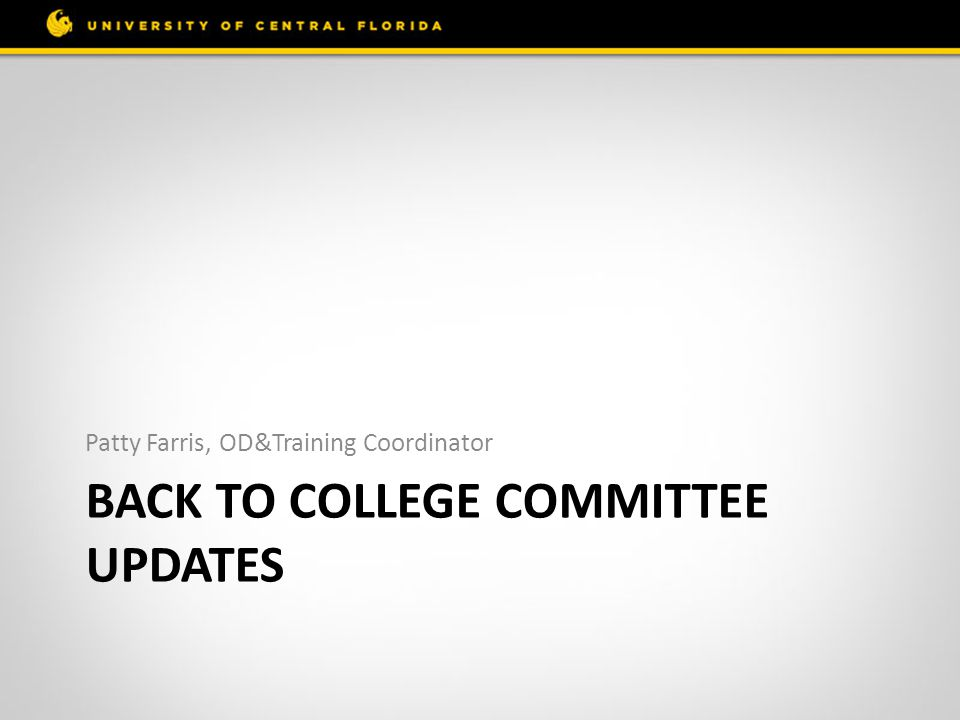 Back to College Committee Updates