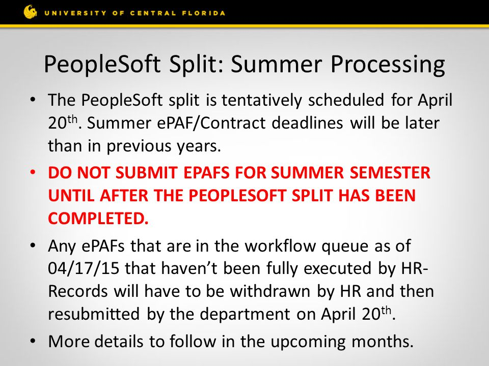 PeopleSoft Split: Summer Processing