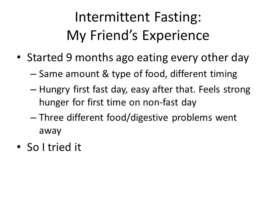 Intermittent Fasting: My Friend's Experience